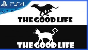 the good life ps4 kickstarter project